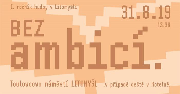 Festival hudby Bez ambicí 2019 - Litomyšl