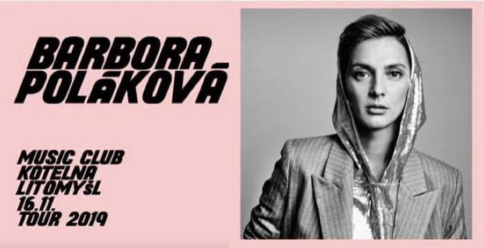 16.11.2019 - Barbora Poláková TOUR 2019 + Afterpárty  / Litomyšl