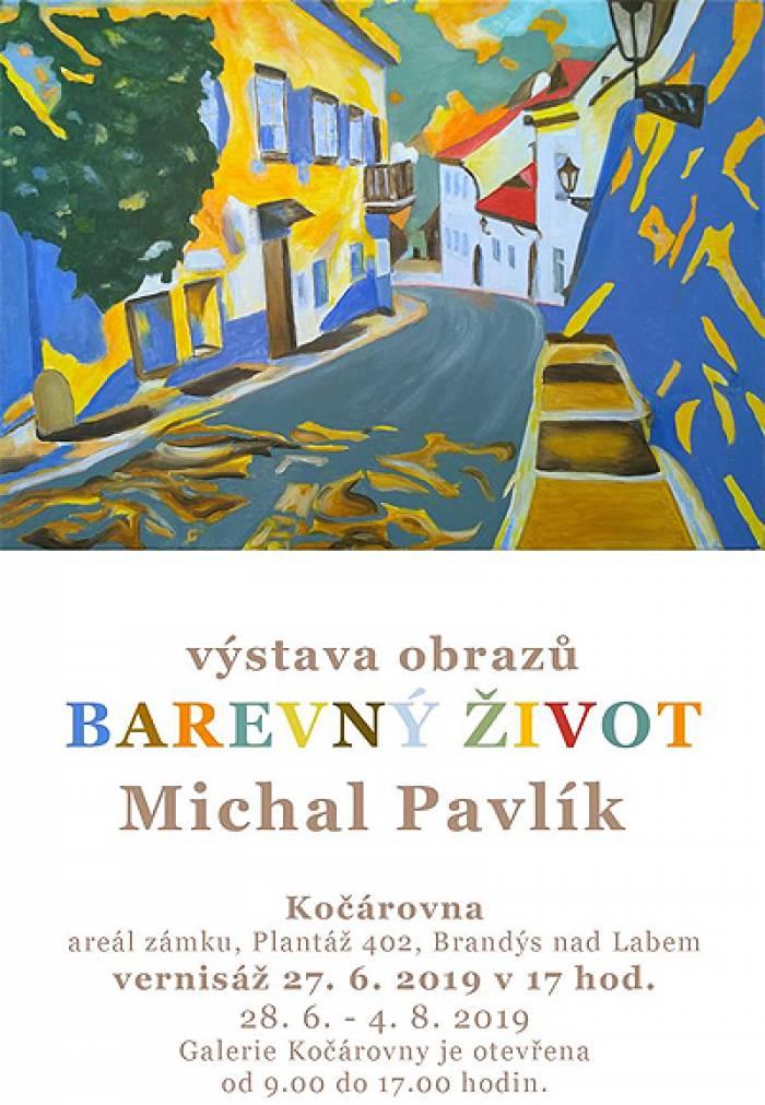 27.06.2019 - Michal Pavlík: Barevný život - Výstava / Brandýs nad Labem
