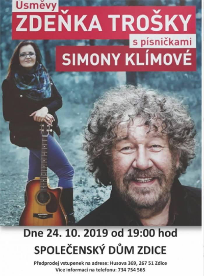 24.10.2019 - Úsměvy Zdeňka Trošky + Simona Klímová / Zdice