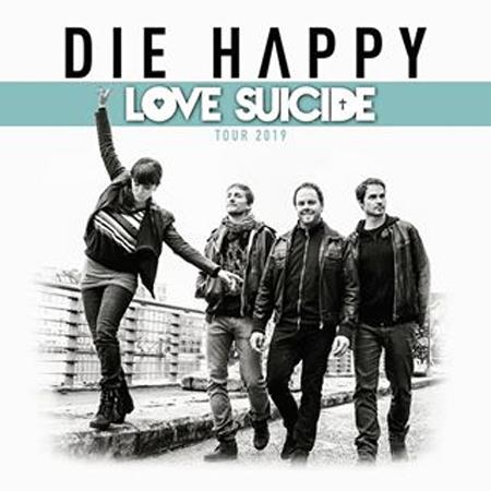 DIE HAPPY - LOVE SUICIDE TOUR 2019 / Praha