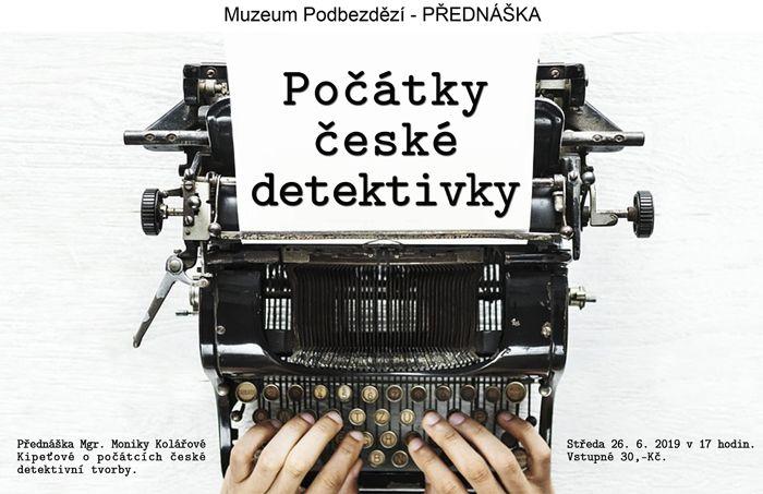 26.06.2019 - Počátky české detektivky - Přednáška / Bělá pod Bezdězem