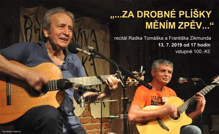 13.07.2019 - Za drobné plíšky měním zpěv - Koncert / Bělá pod Bezdězem