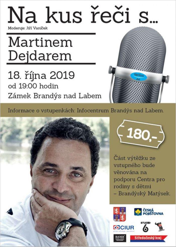 18.10.2019 - Na kus řeči s... Martinem Dejdarem - Brandýs nad Labem
