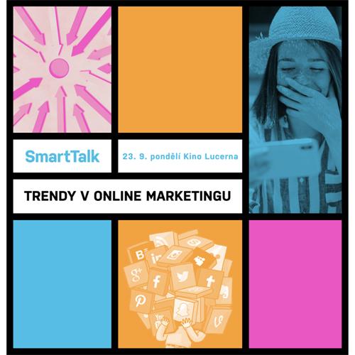 23.09.2019 - SmartTalk: Trendy v online marketingu - Praha