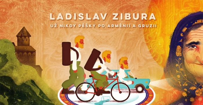 08.10.2019 - Ladislav Zibura: Už nikdy pěšky po Arménii a Gruzii  / Teplice