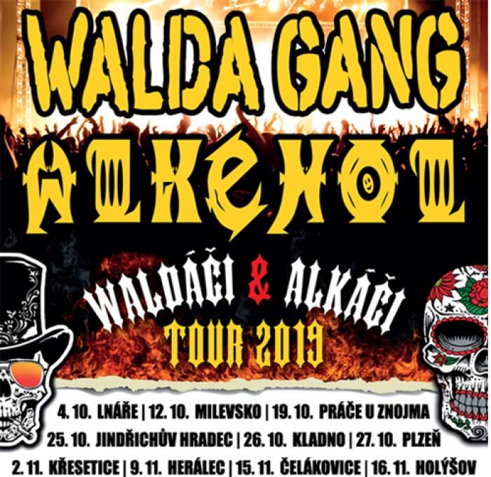 19.10.2019 - Walda Gang & Alkehol - TOUR 2019 / Práče