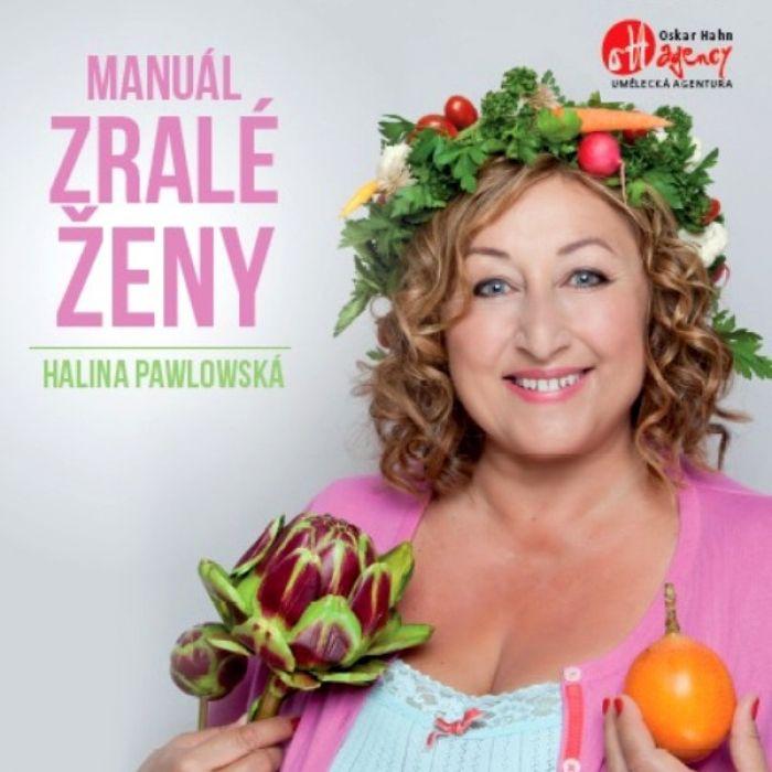 Halina Pawlowská: Manuál zralé ženy / Mělník