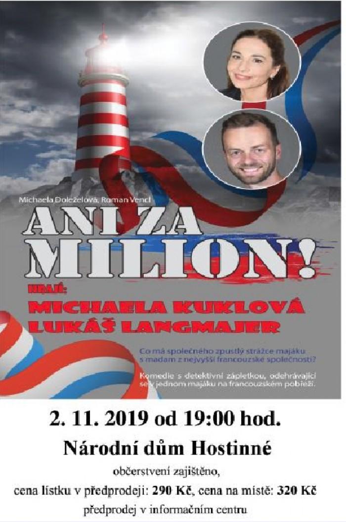 02.11.2019 - Ani za milion! - Divadlo / Hostinné