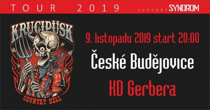 09.11.2019 - Krucipüsk - Country Hell tour 2019 / České Budějovice