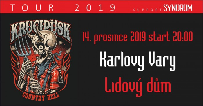 14.12.2019 - Krucipüsk - Country Hell tour 2019 / Karlovy Vary