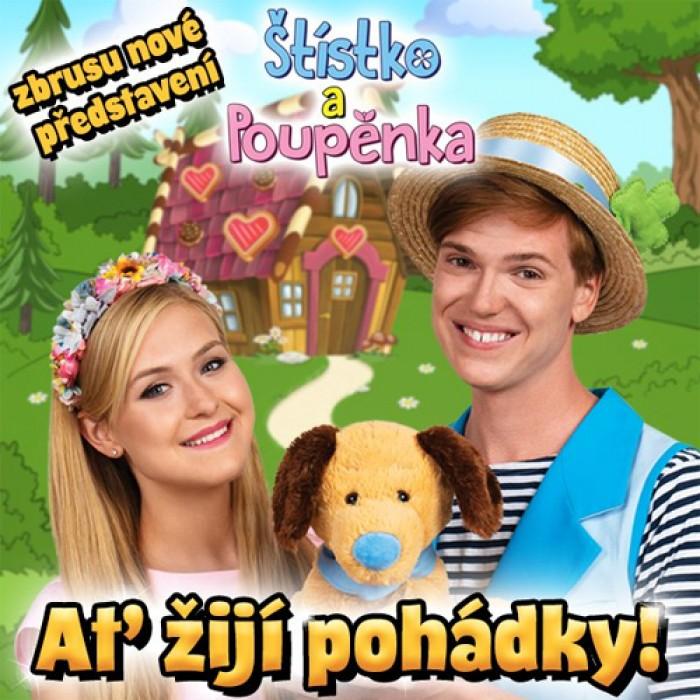 15.11.2019 - Štístko a Poupěnka - Ať žijí pohádky! / Svitavy