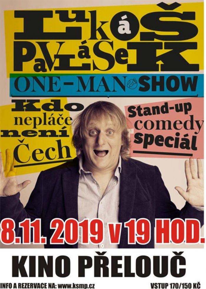 08.11.2019 - KDO NEPLÁČE NENÍ ČECH - One man show / Přelouč
