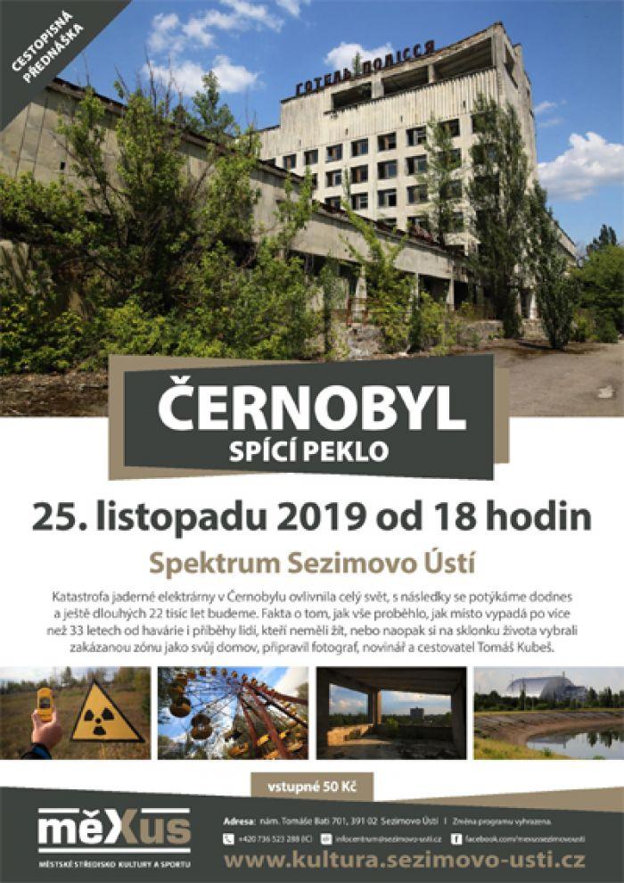 Černobyl - spící peklo / Sezimovo Ustí