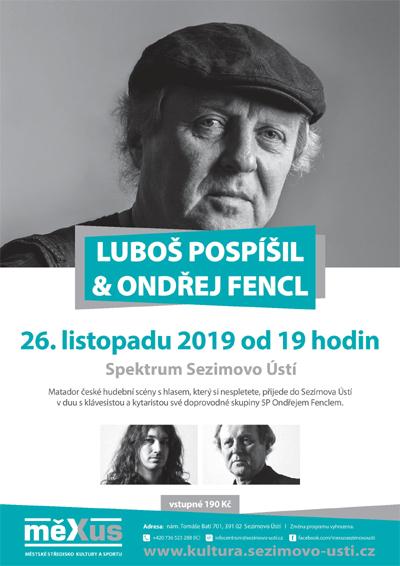 Luboš Pospíšil & Ondřej Fencl - Koncert / Sezimovo Ústí