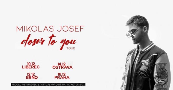 10.12.2019 - Mikolas Josef - Closer To You tour 2019 / Liberec