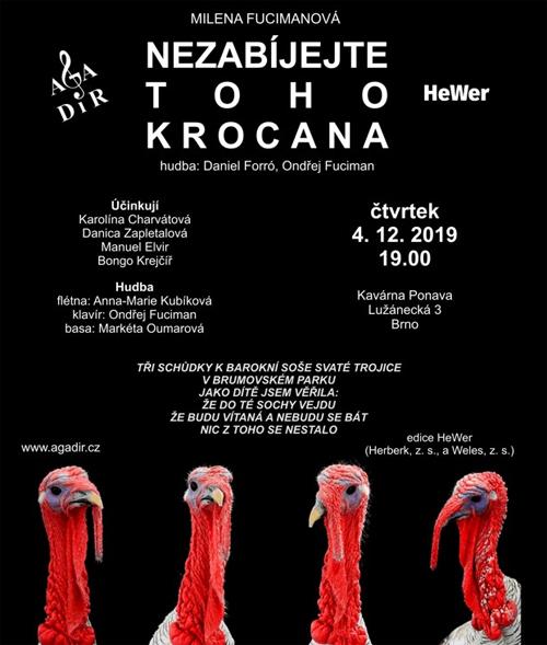 04.12.2019 - Milena Fucimanová: Nezabíjejte toho krocana - Brno