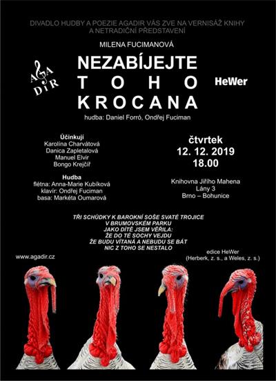 12.12.2019 - Milena Fucimanová: Nezabíjejte toho krocana - Brno