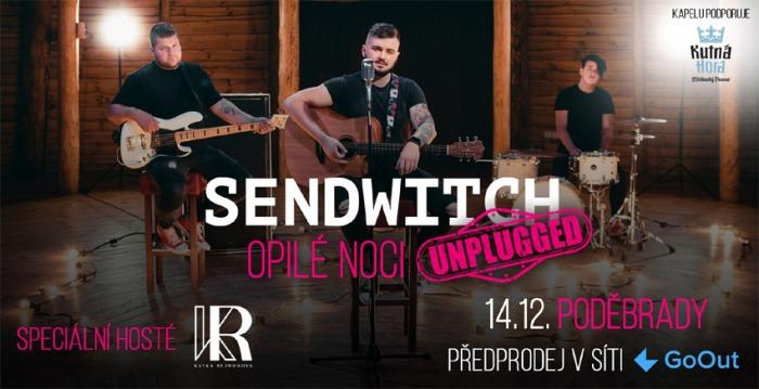Sendwitch a hosté - Opilé noci Tour  / Poděbrady
