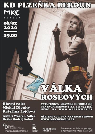 06.02.2020 - VÁLKA ROSEOVÝCH - Divadlo / Beroun