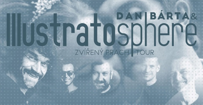 14.03.2020 - Dan Bárta & Illustratosphere: Zvířený prach tour / Bystré