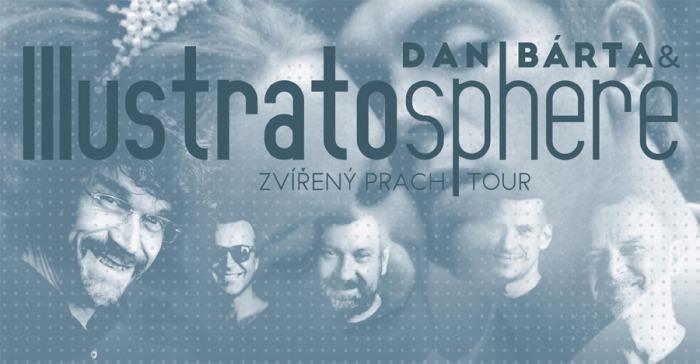 Dan Bárta & Illustratosphere: Zvířený prach tour / Liberec