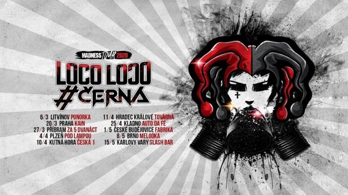 11.04.2020 - ČERNÁ + Loco Loɔo - Madness Tour 2020 / Hradec Králové