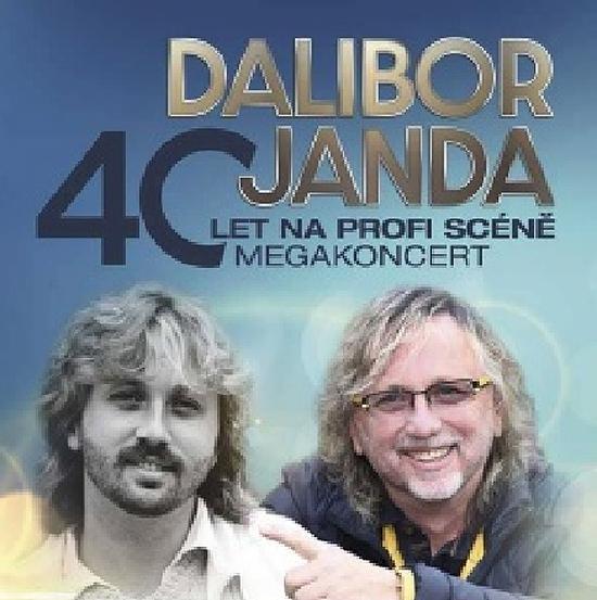 30.03.2020 - Dalibor Janda - 40 let na profi scéně / Praha