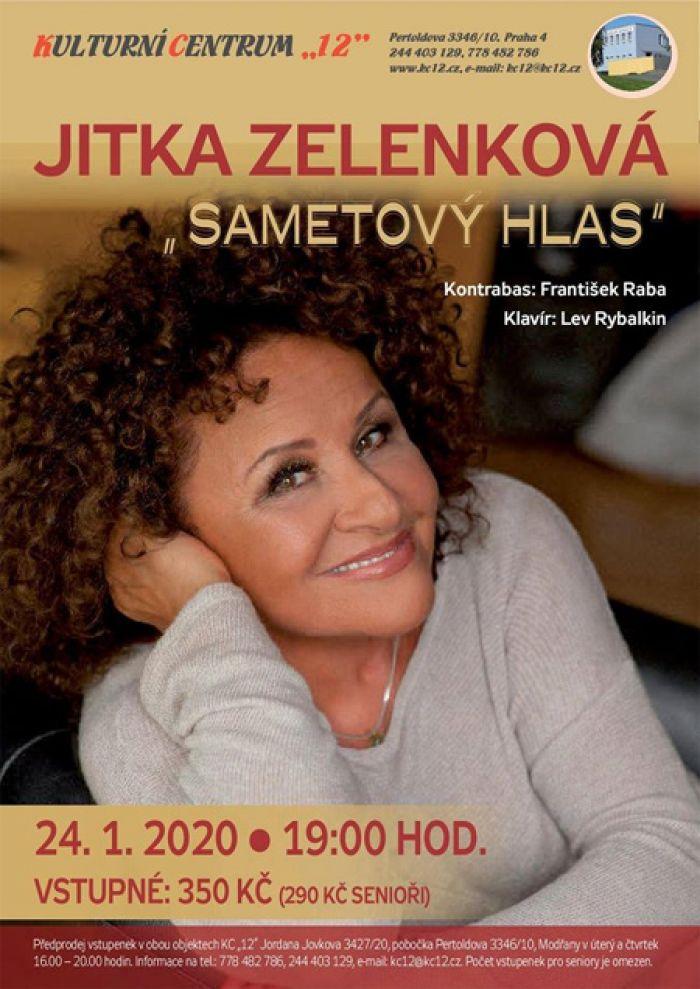 24.01.2020 - Jitka Zelenková - Sametový hlas / Praha