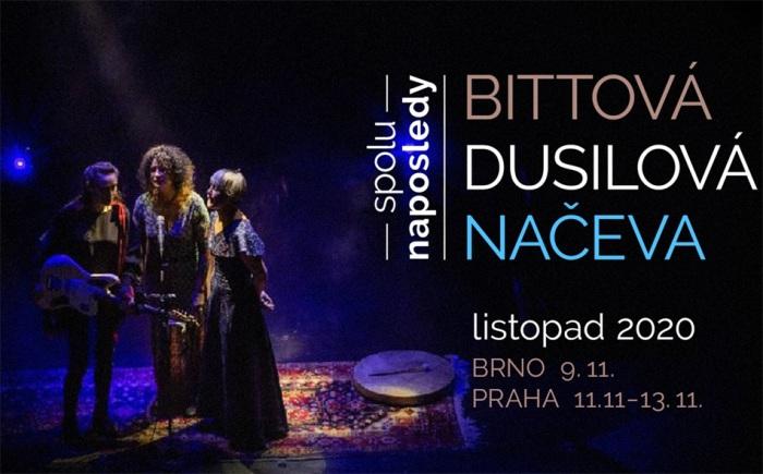 09.11.2020 - Bittová, Dusilová, Načeva - Spolu naposledy / Brno