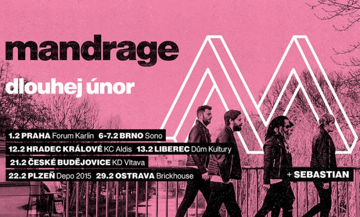 21.02.2020 - Mandrage - Dlouhej únor 2020 / České Budějovice (ZRUŠENO)
