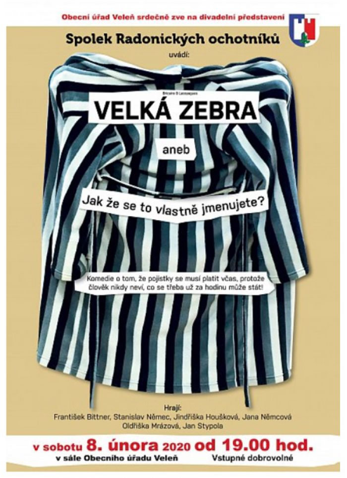 VELKÁ ZEBRA - Divadlo / Veleň