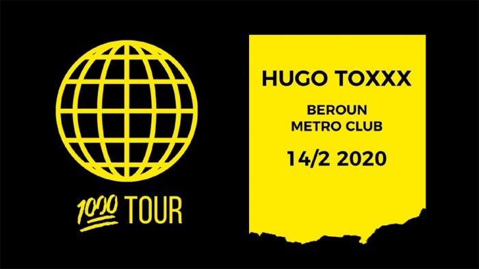 14.02.2020 - HUGO TOXXX - 1000 Tour / Beroun