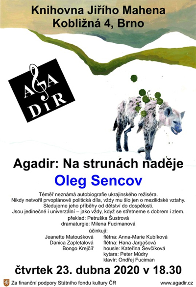 23.04.2020 - Agadir: Na strunách naděje, Oleg Sencov / Brno