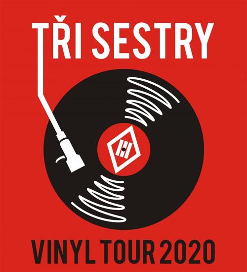 28.03.2020 - Tři sestry - Vinyl tour 2020 / Třebíč