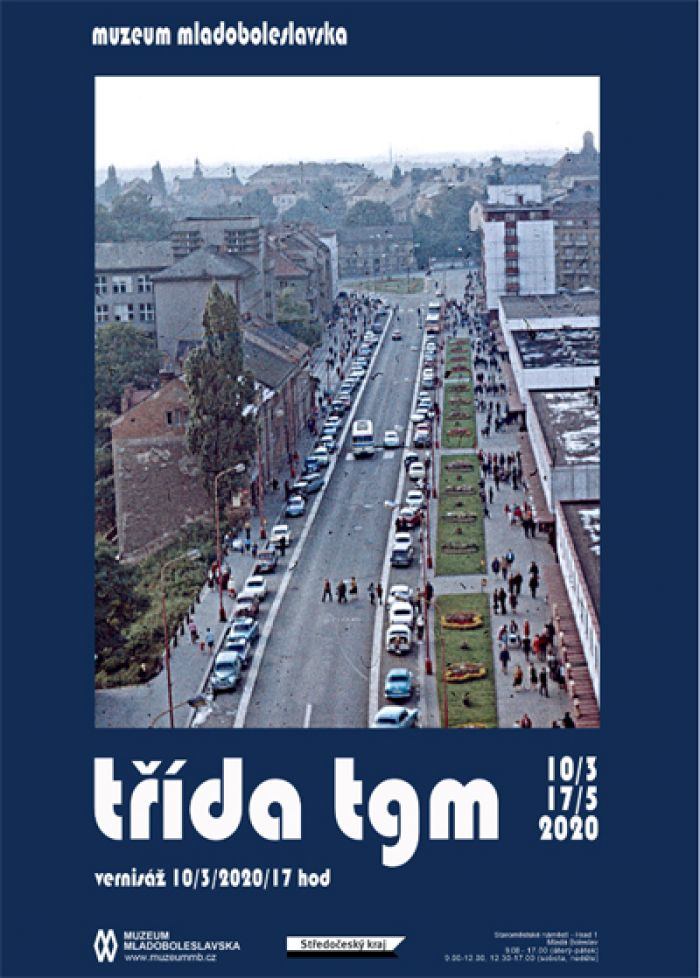 10.03.2020 - Jak šel čas: Třída  TGM - Výstava / Mladá Boleslav