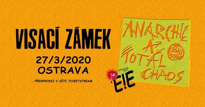 27.03.2020 - Visací zámek + E!E - Koncert / Ostrava