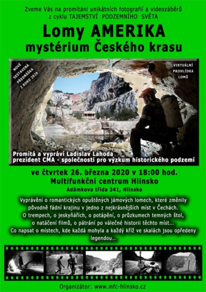 26.03.2020 - Lomy Amerika - mystérium Českého krasu / Hlinsko