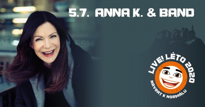 Live!Léto 2020 - ANNA K. & BAND / Malá Skála
