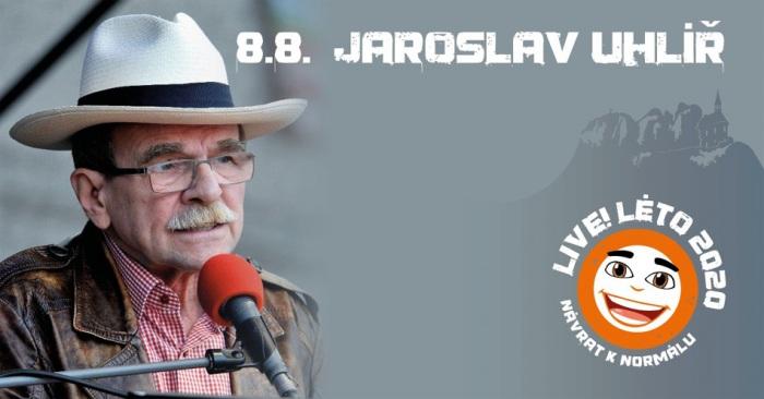 08.08.2020 - Live!Léto 2020 - Jaroslav UHLÍŘ / Malá Skála
