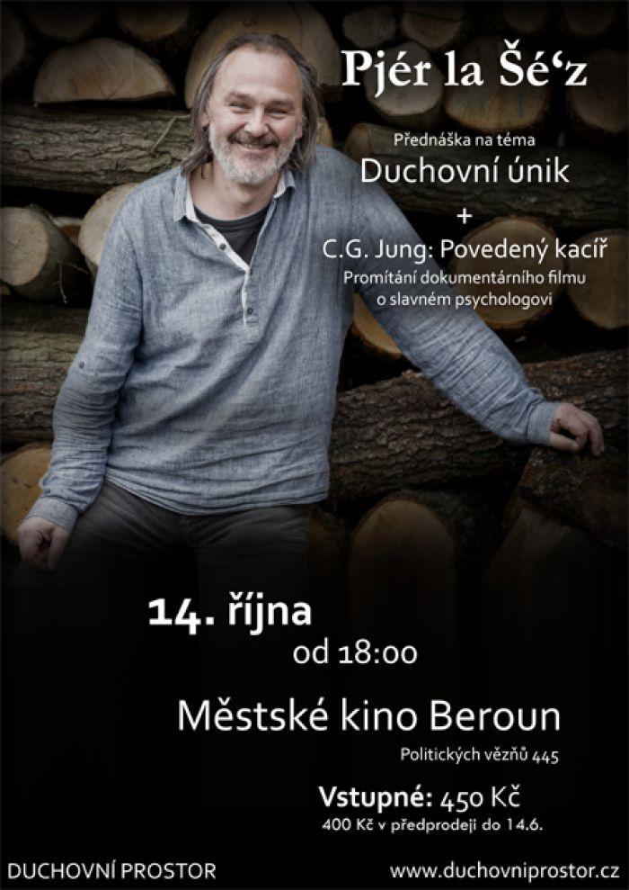 14.10.2020 - Pjér la Šéz: Duchovní únik - Přednáška / Beroun