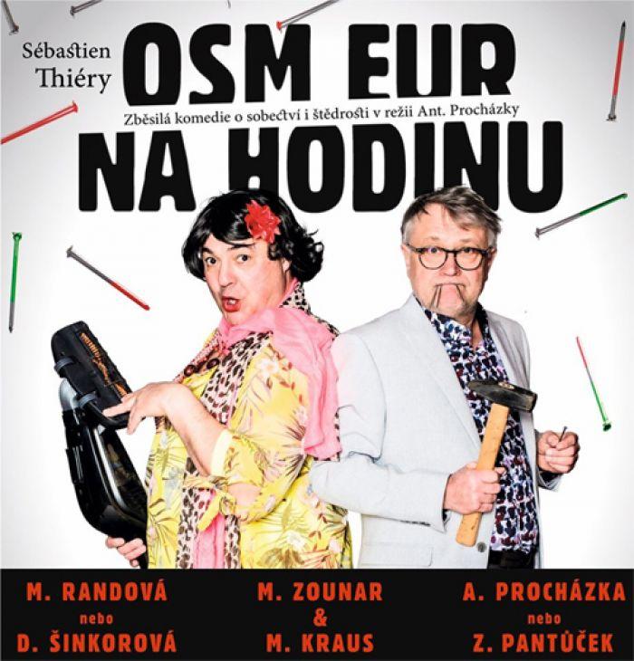 Osm eur na hodinu - Divadlo / Týnec nad Sázavou