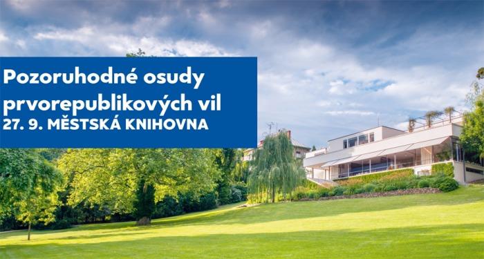 27.09.2020 - Pozoruhodné osudy prvorepublikových vil - Přednáška / Praha (ZRUŠENO)