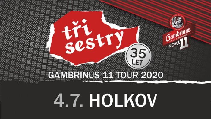 04.07.2020 - Tři Sestry - Gambrinus 11 tour / Holkov u Velešína