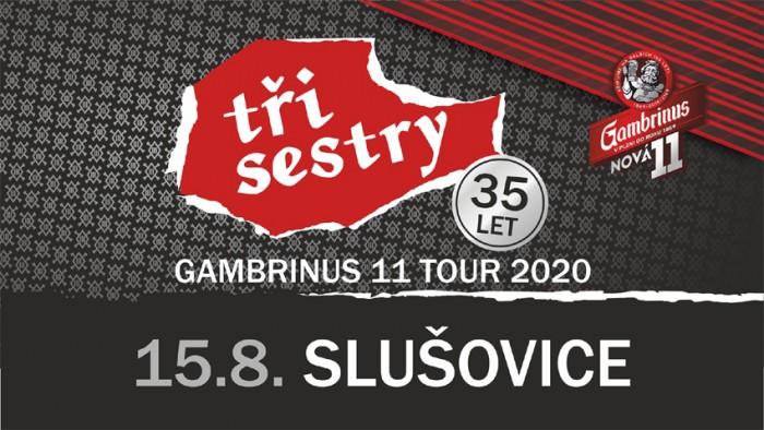 15.08.2020 - Tři Sestry - Gambrinus 11 tour / Slušovice