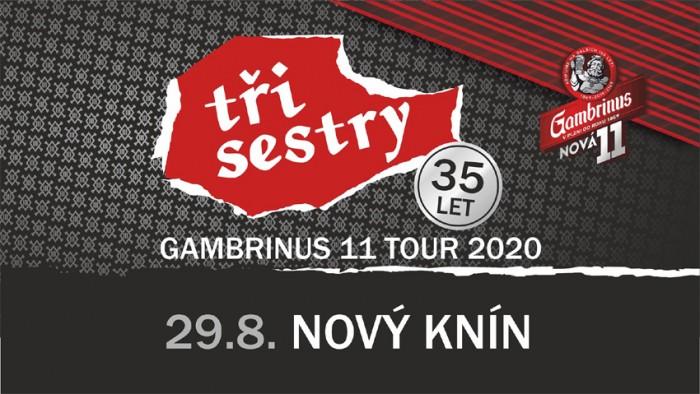 28.08.2020 - Tři Sestry - Gambrinus 11 tour / Nový Knín