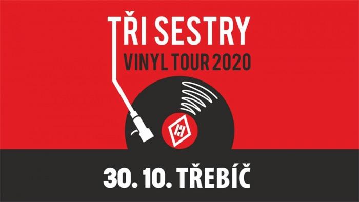 30.10.2020 - Tři sestry VINYL TOUR 2020 - Třebíč