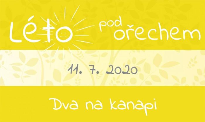 11.07.2020 - Léto pod ořechem - Dva na kanapi / Hustopeče