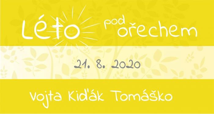 21.08.2020 - Léto pod ořechem: Vojta Kiďák Tomáško - Koncert / Hustopeče