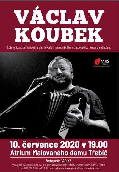 10.07.2020 - VÁCLAV KOUBEK - Koncert / Třebíč